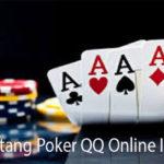 Fakta Tentang Poker QQ Online Indonesia