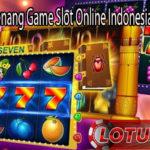 Trik Untuk Menang Game Slot Online Indonesia Yang Mudah